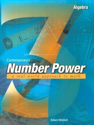 Contemporary's Number Power 3 : Algebra A Real World Approach to Math by Mitchell, Robert 1st (first) Edition [Paperback(2000)]
