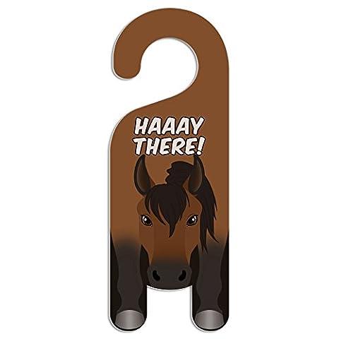 Pferd Bay Do Not Disturb Kunststoff Türknauf Hanger Schild Haaay there! (Pferd Türknauf)