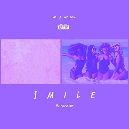 "Smile ""The Purple Mix"" (feat. Mz Yola) [Explicit]"