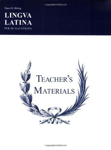 Lingua Latina - Teacher's Materials/Key: Teachers' Materials & Answer Keys for Pars I & II por Hans Henning Orberg