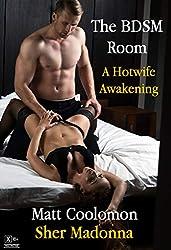 The BDSM Room: A Hotwife Awakening