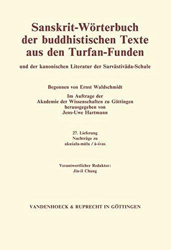 Sanskrit-W??rterbuch der buddhistischen Texte aus den Turfan-Funden. Lieferung 27: Nachtr??ge zu akusala-mula / a-svas (German Edition) by Jens-Uwe Hartmann (2015-07-15)
