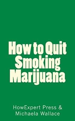 How to Quit Smoking Marijuana from CreateSpace Independent Publishing Platform