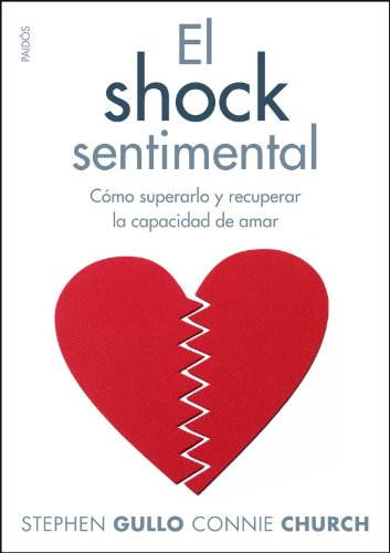 El shock sentimental por Connie Church, Stephen Gullo