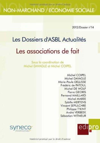 Les Dossiers d'Asbl Actualites - les Associations de Fait por Davagle M Coipel M.