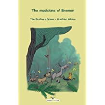 The musicians of Bremen by The brothers Grimm (2014-12-10)