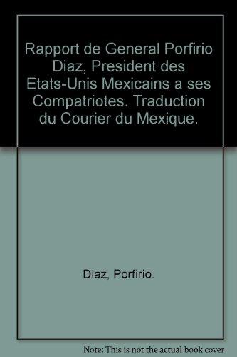 rapport-de-general-porfirio-diaz-president-des-etats-unis-mexicains-a-ses-compatriotes-traduction-du