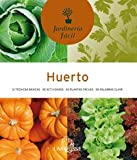 Huerto/ Vegetable Garden (Jardineria facil/ Easy Gardening)