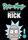 Rick & Morty : Le Monde selon Rick