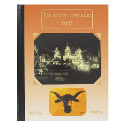 Les Années-mémoire Année 1931