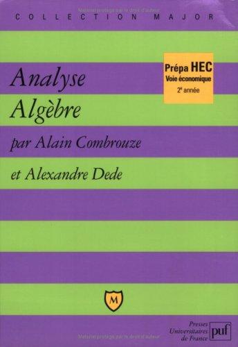 Analyse - Algbre - prpa HEC, voie conomique 2e anne