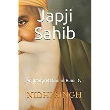 Japji Sahib: An Interpretation in Humility