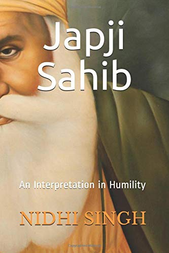 Japji Sahib: An Interpretation in Humility par  NIDHI SINGH