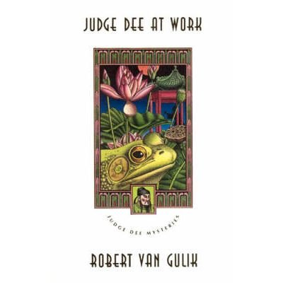 By Gulik, Robert Hans Van ( Author ) [ Judge Dee at Work: Eight Chinese Detective Stories By Apr-2007 Paperback