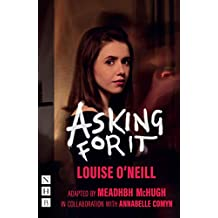 Asking for It (NHB Modern Plays) (English Edition)