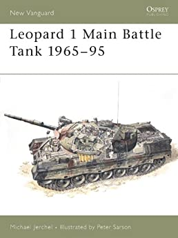 Leopard 1 Main Battle Tank 1965-95: 16 (New Vanguard) von [Jerchel, Michael]