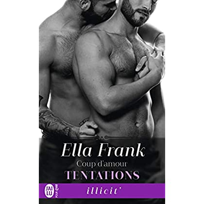 Tentations, Tome 6 : Coup d'amour