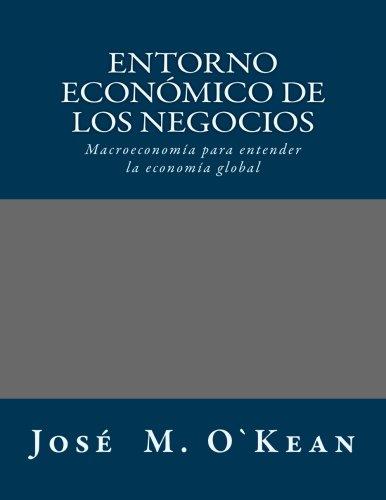 Entorno Economico de los Negocios: (Notas Técnicas)