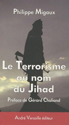Le terrorisme au nom du Jihad