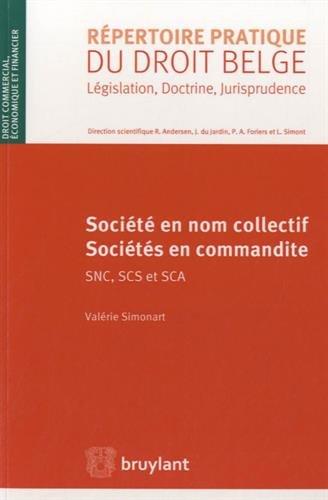 Société en nom collectif, sociétés en commandite SNC, SCS et SCA par Valérie Simonart, Collectif