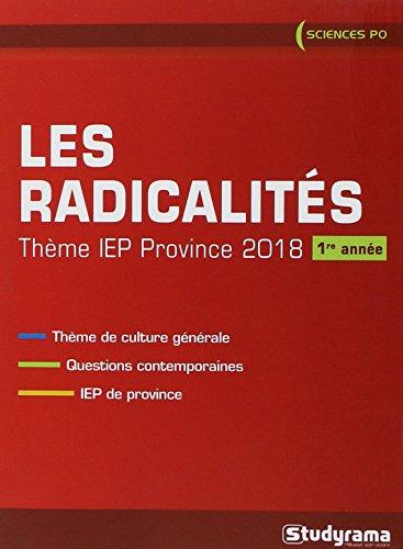 Radicalités : Thème IEP 2018 (1re année)