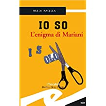 Io so - L'enigma di Mariani
