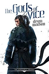 The Gods of Vice (The Vengeance Trilogy Book 2)