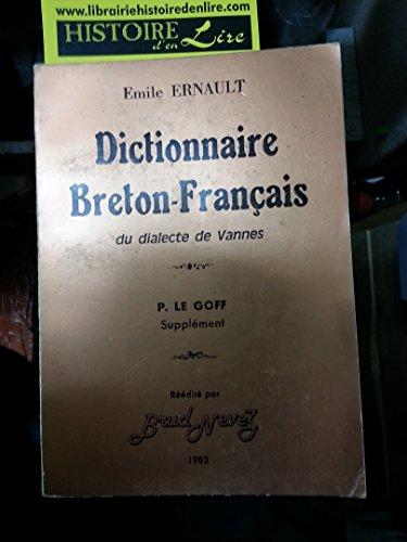 Dictionnaire Breton Français + Supplément par Ernault Emile