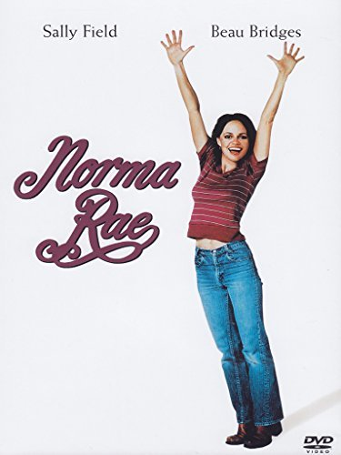Norma Rae by sally field