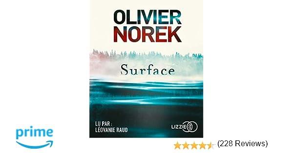 Amazon Fr Surface Olivier Norek Leovanie Raud Livres