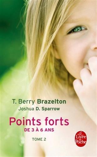 Points forts tome 2: De 3 à 6 ans