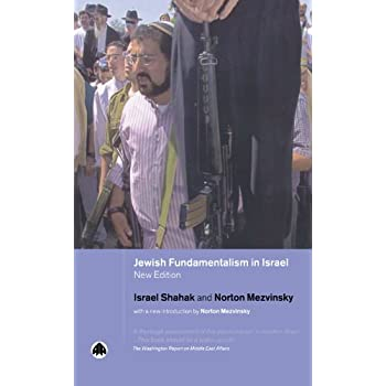 Jewish Fundamentalism in Israel - New Edition