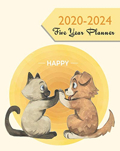 2020-2024 Five Year Planner: Cute Cat And Dog Yellow, Weekly Monthly Schedule Organizer Agenda, 60 Month For The Next 5 Year with Holidays and Inspirational Quotes
