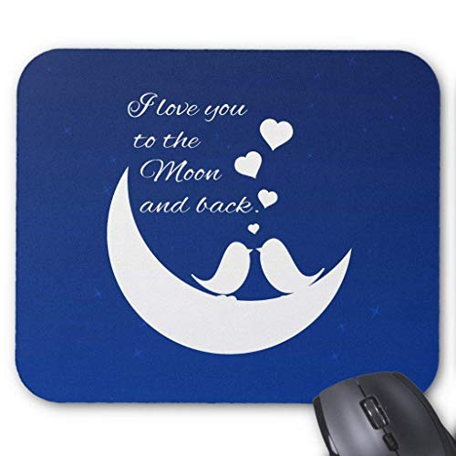 I Love You to The Moon and Back Mauspad 25cm x 30cm