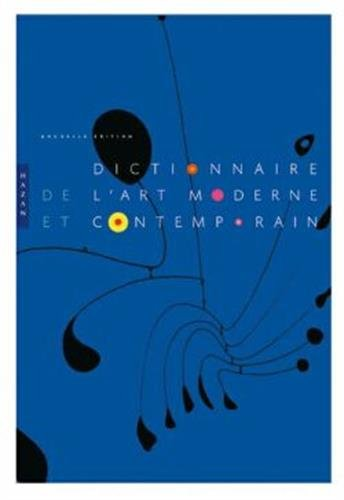 Dictionnaire de l'art moderne et contemporain par Collectif