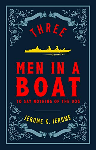 Three Men In A Boat (Alma Classics Evergreens) por Jerome K. Jerome