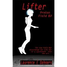 Lifter: Proton Field #2 (English Edition)