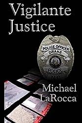 Vigilante Justice (English Edition)