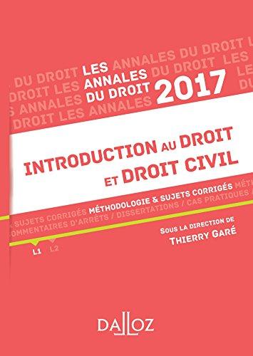 Annales Introduction au droit et droit civil 2017. Méthodologie & sujets corrigés