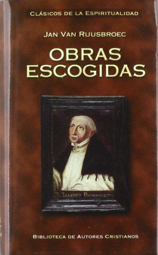 Obras escogidas de Jan van Ruusbroec (MINOR) por Beato Juan Ruysbroeck