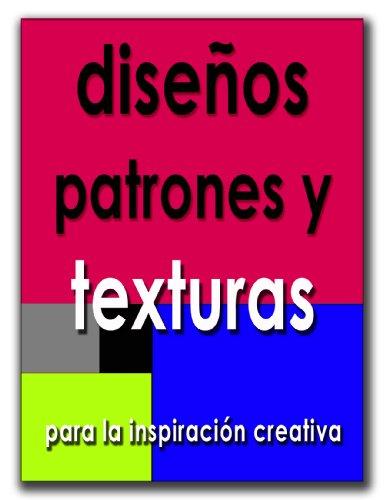 Descargar Libro Libro Diseños de Patrones y Texturas, para la Inspiración Creativa de Natalia Ray