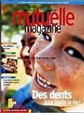Telecharger Livres MUTUELLE MAGAZINE No 45 du 01 10 2003 DES DENTS POUR TOUTE LA VIE ASSURANCE MALADIE ORTHOPHONISTE ASSEMBLEES DE PAYS (PDF,EPUB,MOBI) gratuits en Francaise