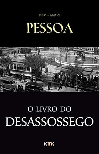 Livro do Desassossego (Portuguese Edition) por Fernando Pessoa