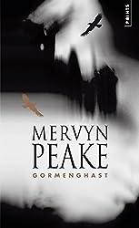 La trilogie de Gormenghast, Tome 2 : Gormenghast