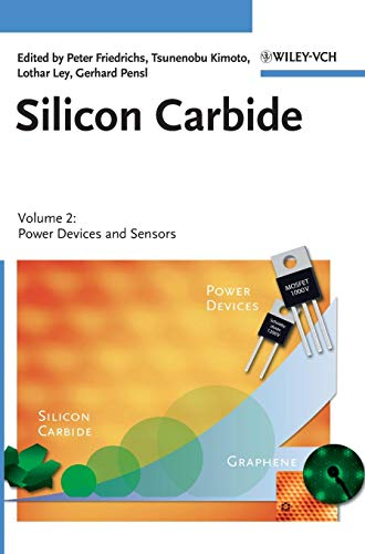 Silicon Carbide: Volume 2: Power Devices and Sensors -