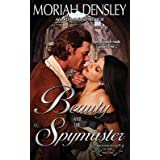 [(Beauty and the Spymaster)] [By (author) Moriah Densley] published on (May, 2014)