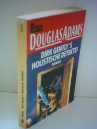 By Douglas Adams Dirk Gently's Holistic Detective Agency/ Long Dark Teatime of the Soul