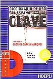 Diccionario de uso del español actual. Clave. Ediz. bilingue. Con CD-ROM