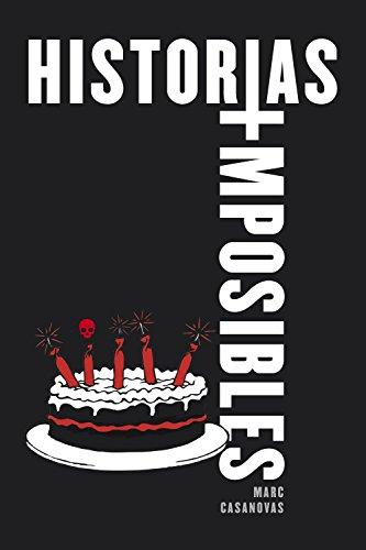Historias imposibles por Marc Casanovas