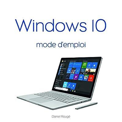 Windows 10 Mode d'emploi